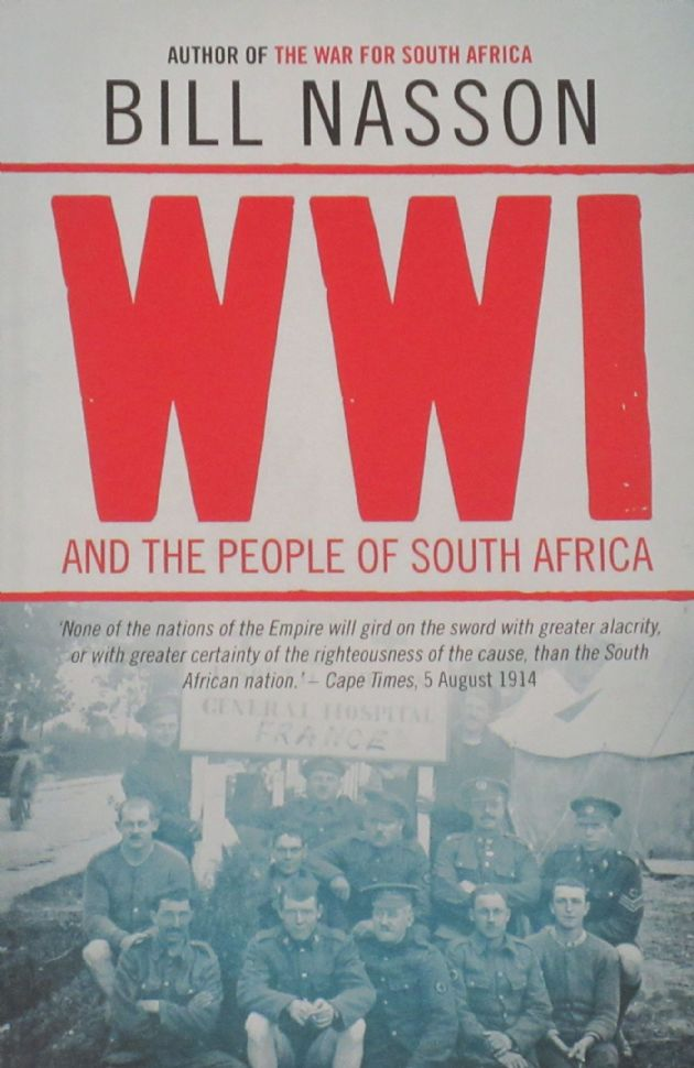 WW1 and the People of South Africa, by Bill Nasson